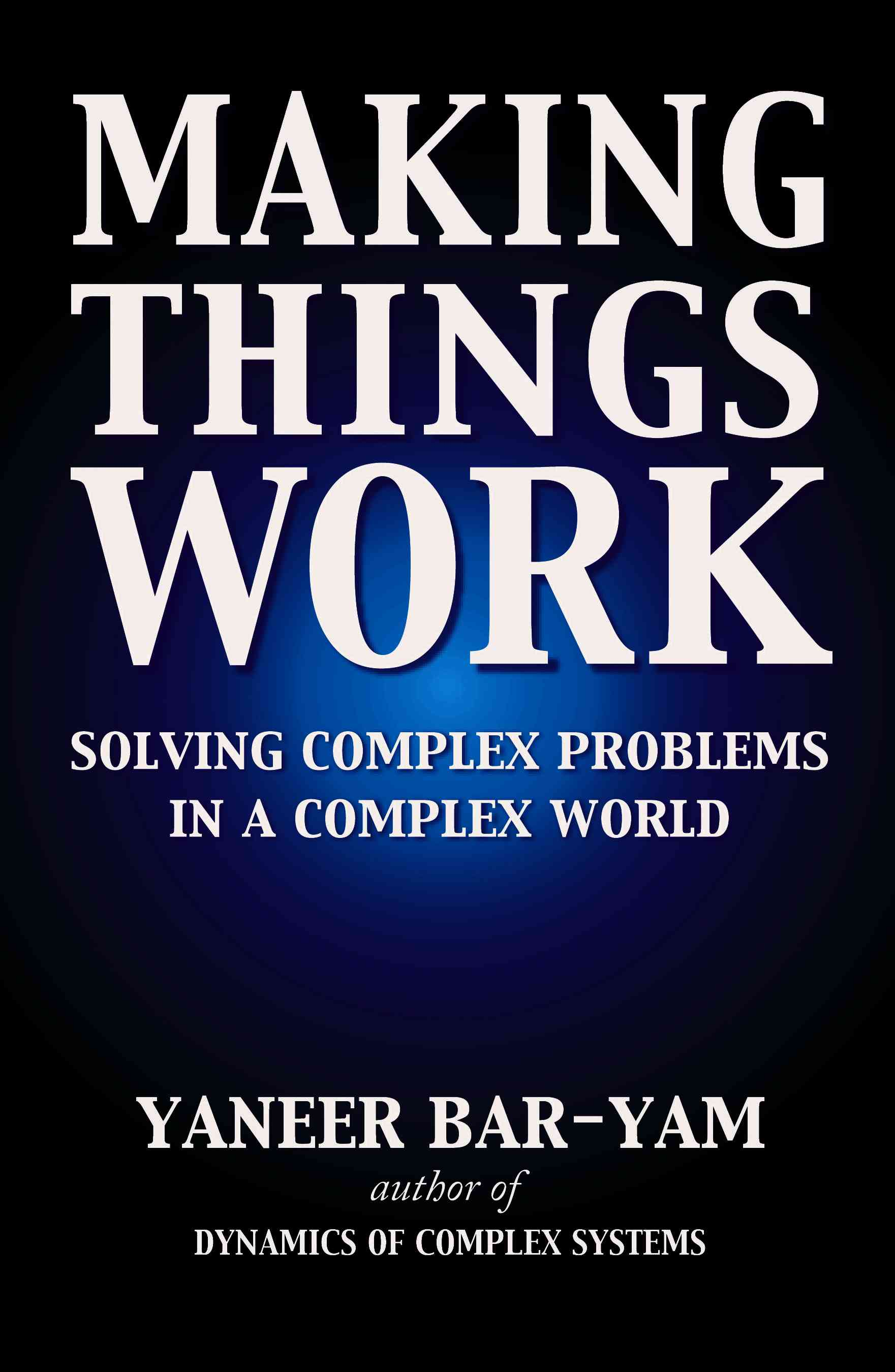 Making Things Work By Bar-Yam, Yaneer