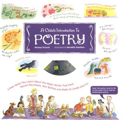 A Child's Introduction to Poetry By Driscoll, Michael/ Hamilton, Meredith